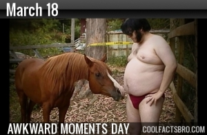 March-18-is-Awkward-Moments-Day