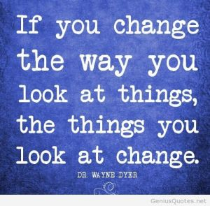 positive-attitude-quotes-change-quotes-If-you-change-the-way-you-look-at-things-the-things-you-look-at-change.1
